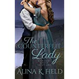 The Counterfeit Lady: A Regency Romance (Sons of the Spy Lord Book 4)
