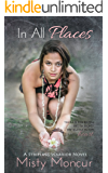 In All Places (Daughter Of Helaman Book 3)