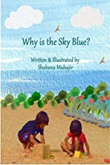 Why is the Sky Blue? Kindle Edition