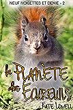 La Planète des Écureuils: Neuf noisettes et demie 2