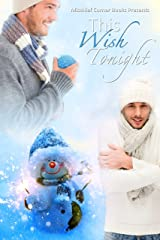 This Wish Tonight (Mischief Corner Collections Book 2) Kindle Edition