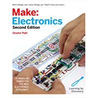 Make: Electronics: Learning Through Discovery (English Edition)