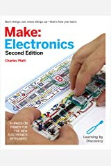 Make: Electronics: Learning Through Discovery Kindle Edition