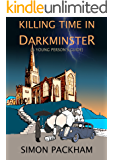 Killing Time in Darkminster (A Young Person's Guide)