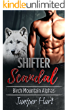Shifter Scandal (Birch Mountain Alphas)