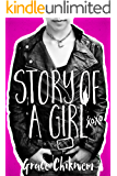 Story Of A Girl (English Edition)