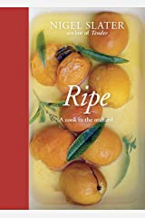 Ripe: A Cook in the Orchard [A Cookbook] Hardcover