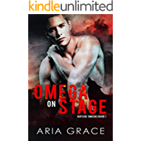 Omega On Stage: Alpha/Omega MPreg WIth Shifters (Bayside Omegas Book 1)