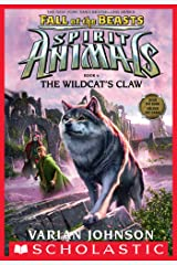 The Wildcat's Claw (Spirit Animals: Fall of the Beasts, Book 6) Kindle Edition