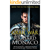 The Grail War (The Parsival Saga Book 2)