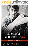 A Much Younger Man: A Small Town, Age Gap, Gay Romance. (Men of St. Nacho's Book 1)