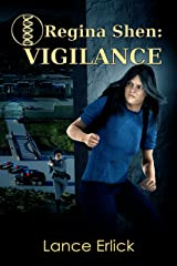 Regina Shen: Vigilance Kindle Edition