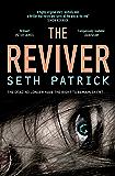 The Reviver (Reviver Trilogy Book 1)