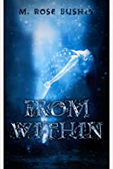 From Within (From Within Series Book 1) Kindle Edition