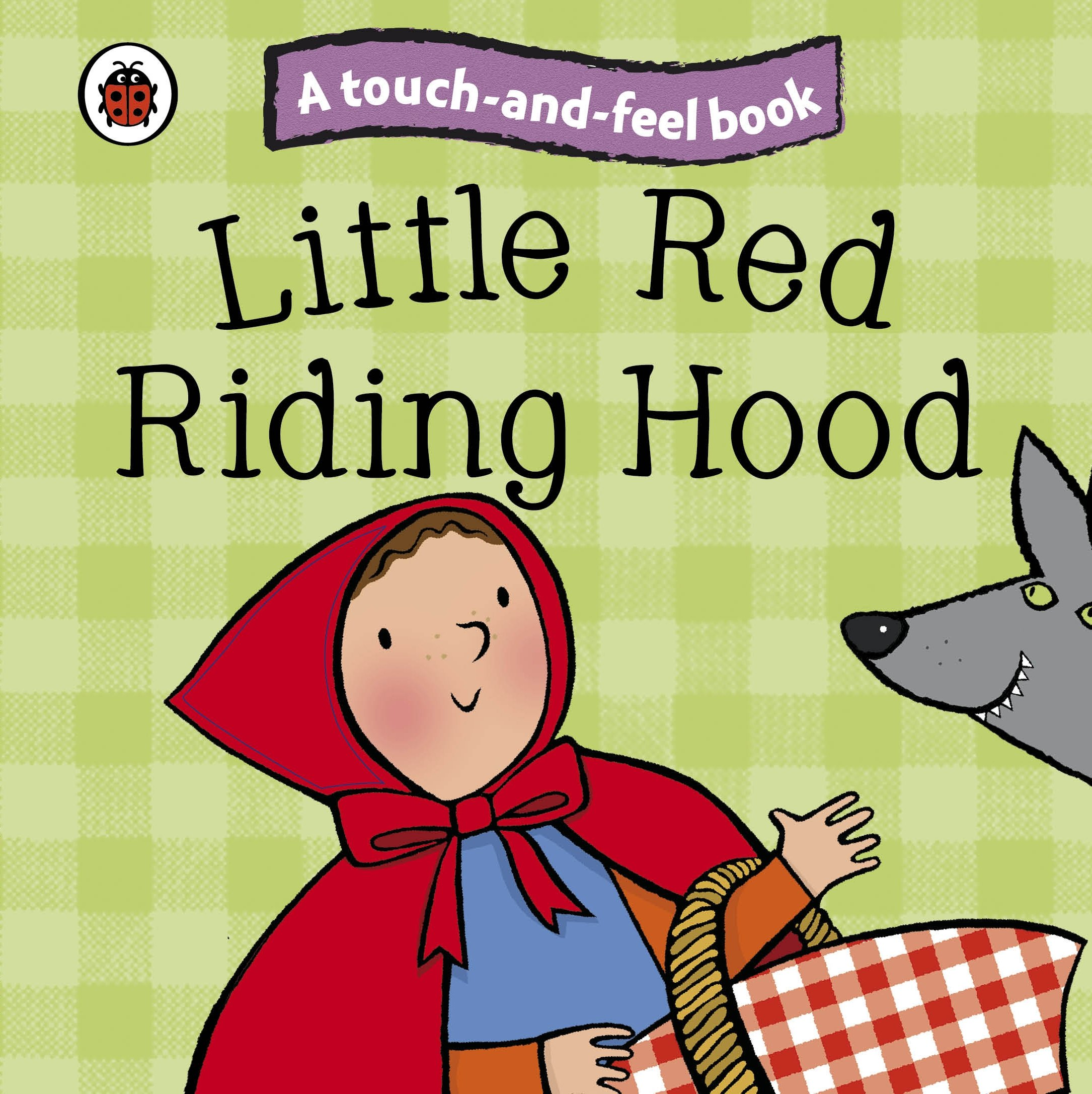 Touch And Feel Fairy Tales Little Red Riding Hood Ladybird Tales