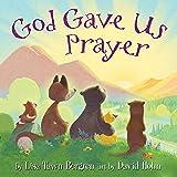 God Gave Us Prayer