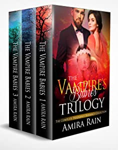 The Vampire's Baby Trilogy: The Complete Paranormal Pregnancy Bundle