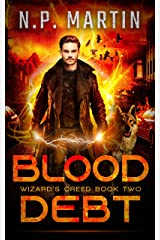 Blood Debt (Wizard's Creed Book 2) Kindle Edition