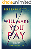 I Will Make You Pay
