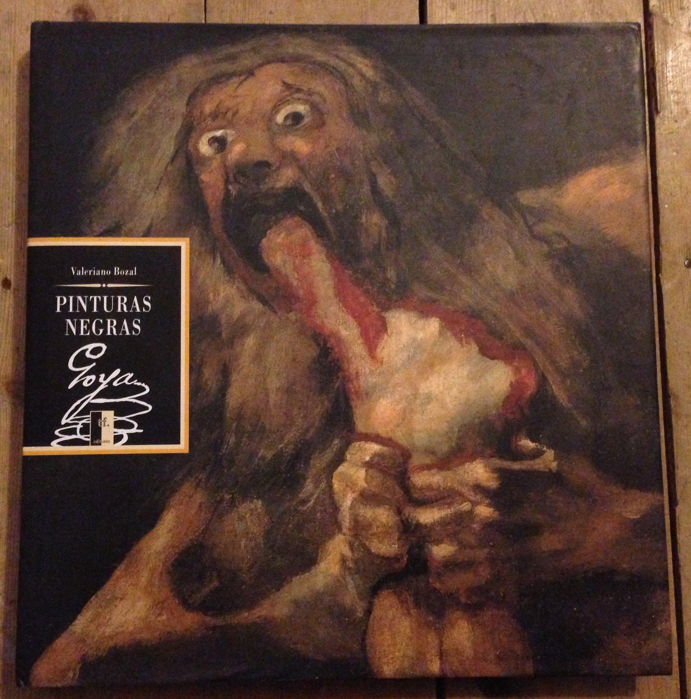 Las pinturas negras de Goya (Grandes obras)