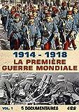 1914 - 1918 : La Première Guerre Mondiale - 5 Documentaires - Vol 1 (coffret 4 DVD)