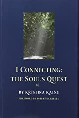 I Connecting: The Soul's Quest Paperback