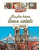 Les plus beaux lieux saints en BD: Chercheurs de Dieu Tome 28