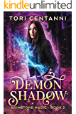 Demon Shadow (Brimstone Magic Book 2)