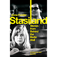 Stasiland: Stories From Behind The Berlin Wall (English Edition)