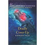 Deadly Cover-Up (Love Inspired Suspense)