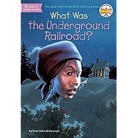 What Was the Underground Railroad?