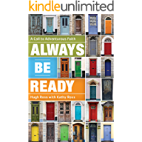 Always Be Ready: A Call to Adventurous Faith