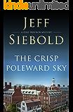 The Crisp Poleward Sky: A Zeke Traynor Mystery