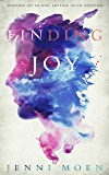 Finding Joy (The Joy Series Book 2)