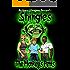 The Monkey's Penis (Shingles Book 3)