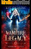 Broken Elites (The Vampire Legacy Book 3)