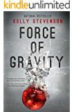 Force of Gravity: Gravity series, Book 1