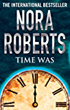 Time Was (Time and Again Book 1)