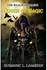 Queen of Magic (The Realm of Magic Book 3) Kindle Edition