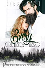 Every Girl Needs A Hero (Escape To The Bitterroot Mountains Book 2) Kindle Edition