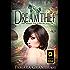 Dreamthief: An Urban Fantasy Fairy Tale (Fairy World MD Book 1)