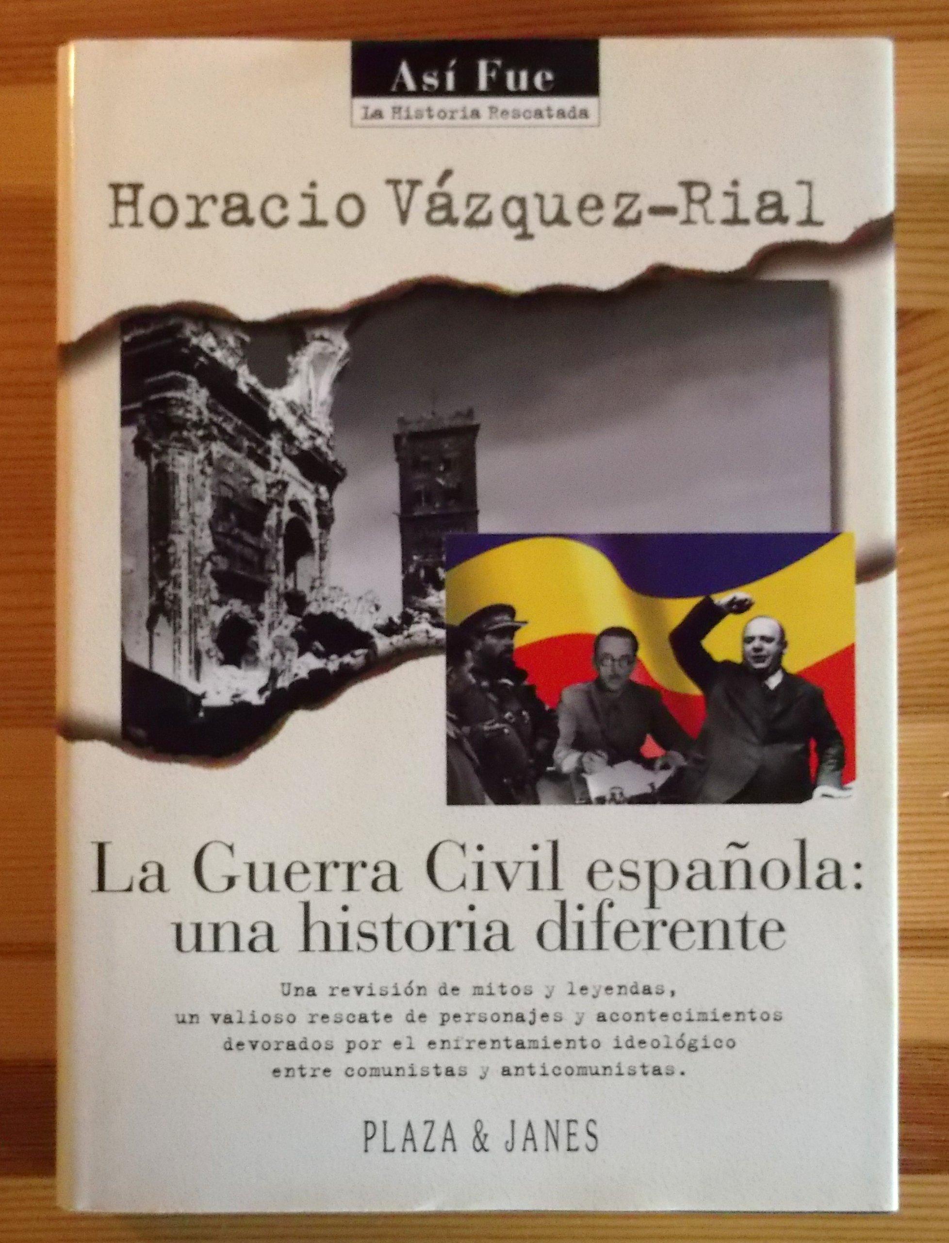 La Guerra Civil Española: una historia diferente: Amazon.es: Libros