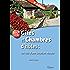 Gîtes et chambres d'hôtes: Les clés de la création réussie