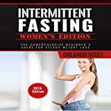 Intermittent Fasting: Womens Edition: The