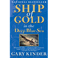 Ship of Gold in the Deep Blue Sea: The History and Discovery of the World's Richest Shipwreck (English Edition)