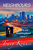 New In the Neighbourhood: Volume 1 (Neighbours - A Contemporary Christian Romance - Series 1)