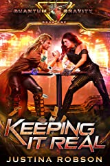 Keeping It Real: Quantum Gravity Book One Kindle Edition