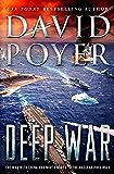Deep War: The War with China--The Nuclear Precipice (Dan Lenson Novels Book 18)