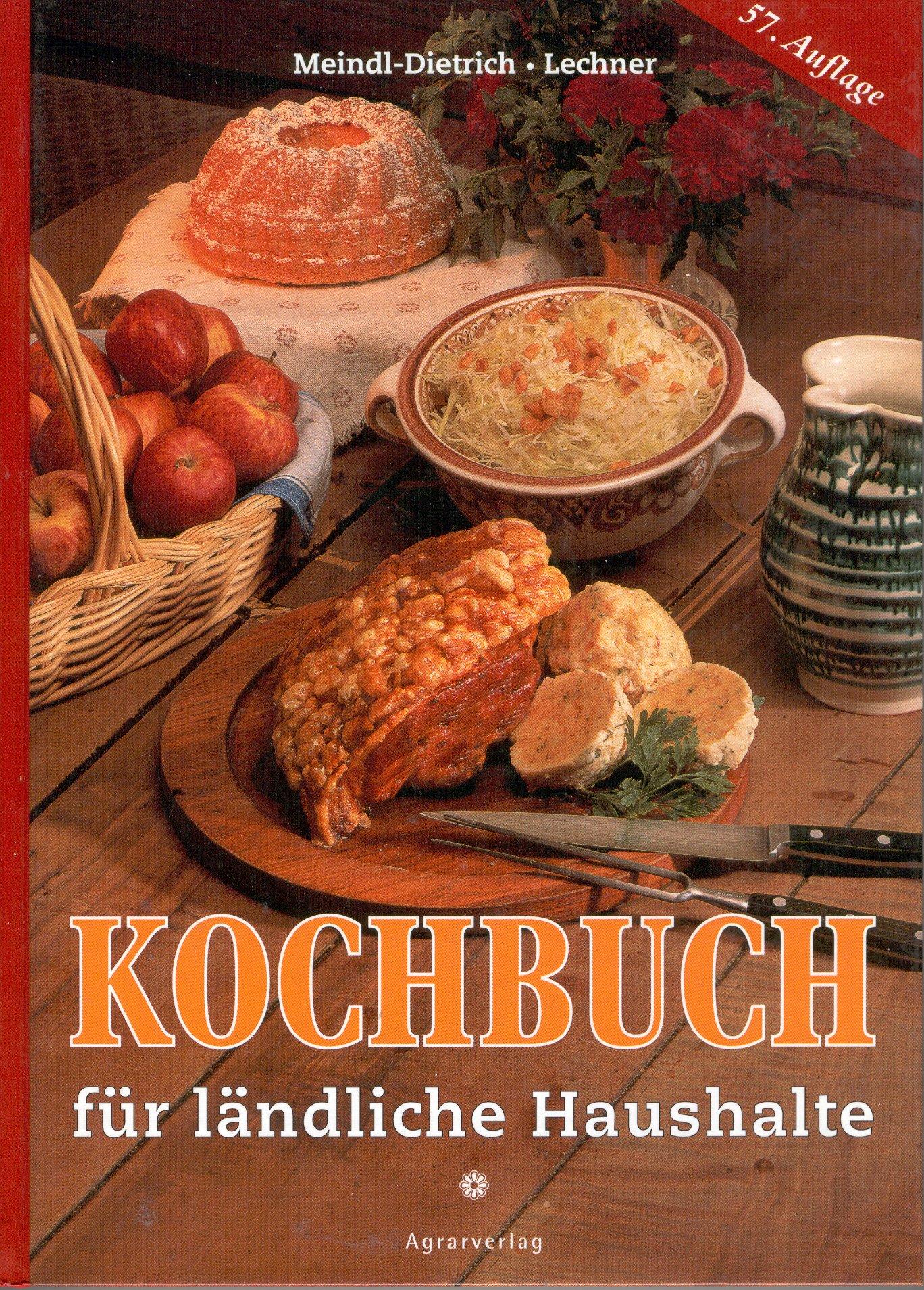 Kochbuch für ländliche Haushalte. Über 1200 Rezepte