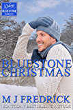 Bluestone Christmas: A Christmas Novella (Welcome to Bluestone Book 4)